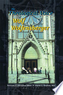 The Theological Voice of Wolf Wolfensberger Book