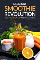 Delicious Smoothie Revolution