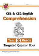 New KS1 & KS2 English Targeted Question Book: Comprehension - Year 3 Ready