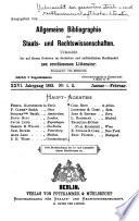 Übersicht der gesamten staats- und rechtswissenschaftlichen Literatur des Jahres. ...