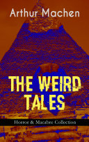 THE WEIRD TALES - Horror & Macabre Collection [Pdf/ePub] eBook