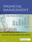 Financial Management for Nurse Managers and Executives - E-Book