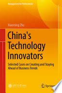 China's Technology Innovators