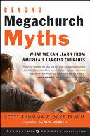 Beyond Megachurch Myths