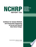 Guidelines for Analysis Methods and Construction Engineering of Curved and Skewed Steel Girder Bridges