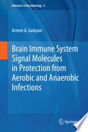 Brain Immune System Signal Molecules In Protection From Aerobic And Anaerobic Infections Book PDF