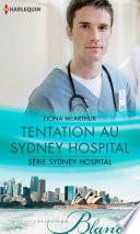 Tentation au Sydney Hospital