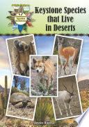 Keystone Species That Live in Deserts