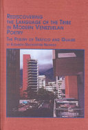 Rediscovering the Language of the Tribe in Modern Venezulan Poetry
