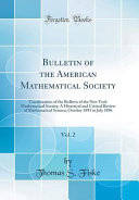 Bulletin Of The American Mathematical Society Vol 2
