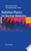 Radiation Physics for Nuclear Medicine Book