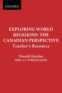 Exploring World Religions  the Canadian Perspective  Teacher s Resource