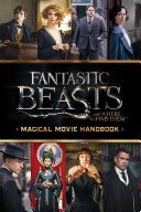 Fantastic Beasts and Where to Find Them  Magical Movie Handbook
