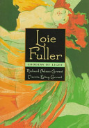 Loie Fuller, Goddess of Light