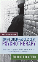 Doing Child and Adolescent Psychotherapy