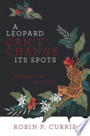 A Leopard Can   t Change Its Spots