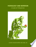 PATHOLOGY AND NUTRITION ...A Guide for Professionals