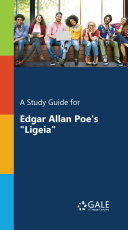 A Study Guide for Edgar Allan Poe s  Ligeia
