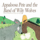 Appaloosa Pete and the Band of Wily Wolves ebook