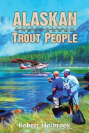 Alaskan Trout People