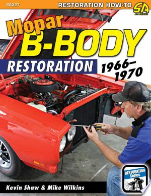 Download Mopar B-Body Restoration 1966-1970 Free Books - Reading Best Books For Free 2018