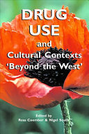 Drug Use and Cultural Contexts  beyond the West