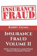 Insurance Fraud Volume II