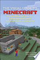 A Visual Guide to Minecraft®