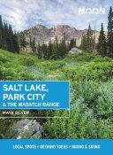 Moon Salt Lake, Park City & the Wasatch Range Pdf/ePub eBook