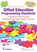 NAGC Pre K Grade 12 Gifted Education Programming Standards