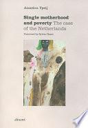 Single Motherhood and Poverty