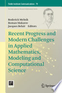 Recent Progress and Modern Challenges in Applied Mathematics  Modeling and Computational Science
