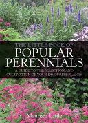 The Little Book of Popular Perennials