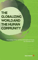 The Globalizing World and the Human Community [Pdf/ePub] eBook