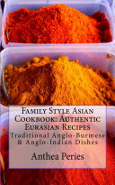 Family Style Asian Cookbook  Authentic Eurasian Recipes