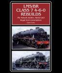 LMS BR Class 7 4 6 0 Rebuilds