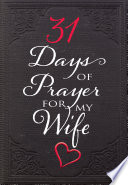 31 Days of Prayer for My Wife