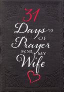 31 Days of Prayer for My Wife [Pdf/ePub] eBook