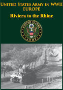 United States Army in WWII - Europe - Riviera to the Rhine: ...