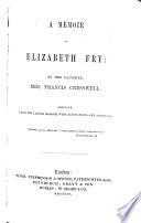 A Memoir of Elizabeth Fry Pdf/ePub eBook