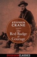 The Red Badge of Courage (Diversion Classics)