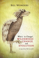 Who's in Charge Wilderness Change and Evolution