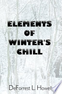 Elements of Winter s Chill