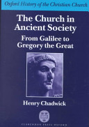 The Church in Ancient Society   From Galilee to Gregory the Great