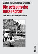 Die ostdeutsche Gesellschaft