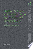 Children S Rights And The Minimum Age Of Criminal Responsibility
