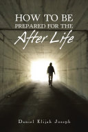 How to Be Prepared for the After Life