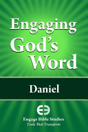 Engaging God's Word--Daniel