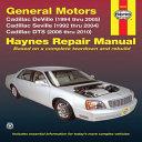 General Motors Cadillac DeVille (1994 thru 2005) Cadillac Seville (1992 thru 2004) Cadillac DTS (2006 thru 2010)