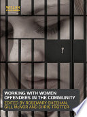 Working With Women Offenders In The Community Book PDF